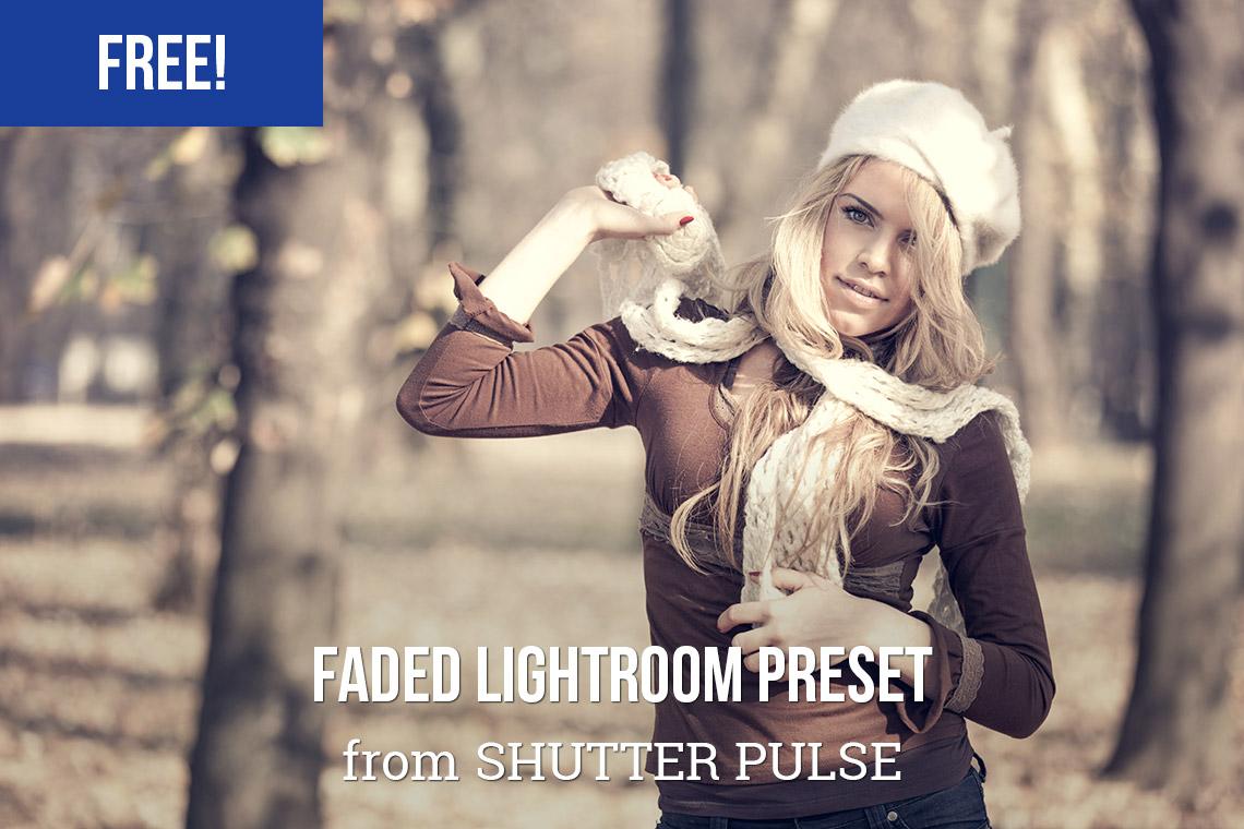 Free Faded Lightroom Preset